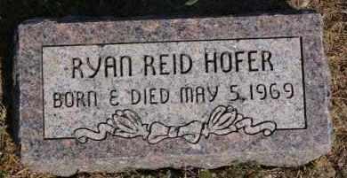 HOFER, RYAN REID - Hutchinson County, South Dakota | RYAN REID HOFER - South Dakota Gravestone Photos