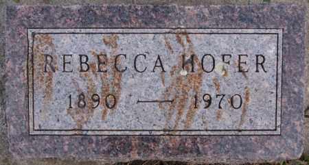 HOFER, REBECCA - Hutchinson County, South Dakota | REBECCA HOFER - South Dakota Gravestone Photos