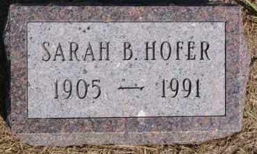 HOFER, SARAH B - Hutchinson County, South Dakota   SARAH B HOFER - South Dakota Gravestone Photos