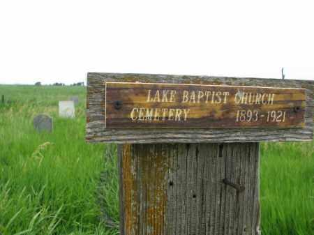 **LAKE BAPTIST, SIGN, NOTES & GPS - Hutchinson County, South Dakota | SIGN, NOTES & GPS **LAKE BAPTIST - South Dakota Gravestone Photos