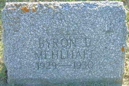 MEHLHAFF, BYRON D - Hutchinson County, South Dakota | BYRON D MEHLHAFF - South Dakota Gravestone Photos