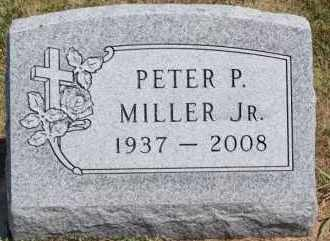 MILLER JR., PETER P - Hutchinson County, South Dakota | PETER P MILLER JR. - South Dakota Gravestone Photos