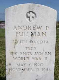 PULLMAN, ANDREW P - Hutchinson County, South Dakota | ANDREW P PULLMAN - South Dakota Gravestone Photos