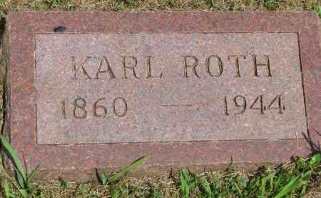 ROTH, KARL - Hutchinson County, South Dakota | KARL ROTH - South Dakota Gravestone Photos