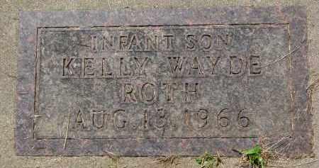 ROTH, KELLY WAYNE - Hutchinson County, South Dakota | KELLY WAYNE ROTH - South Dakota Gravestone Photos