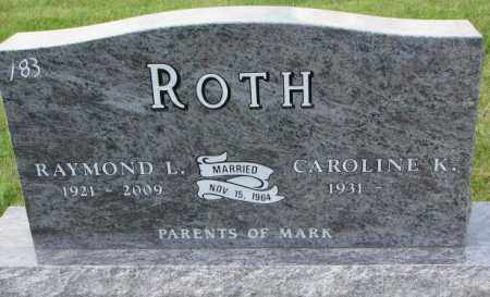 ROTH, RAYMOND L. - Hutchinson County, South Dakota | RAYMOND L. ROTH - South Dakota Gravestone Photos