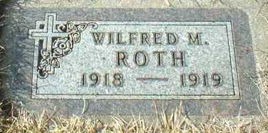 ROTH, WILFRED - Hutchinson County, South Dakota | WILFRED ROTH - South Dakota Gravestone Photos