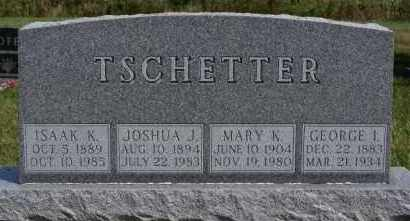 TSCHETTER, GEORGE I - Hutchinson County, South Dakota | GEORGE I TSCHETTER - South Dakota Gravestone Photos