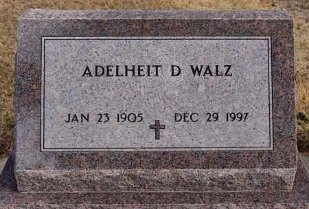 WALZ, ADELHEIT D - Hutchinson County, South Dakota   ADELHEIT D WALZ - South Dakota Gravestone Photos
