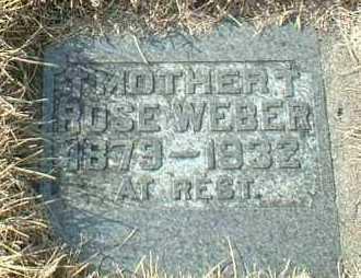 WEBER, ROSE - Hutchinson County, South Dakota   ROSE WEBER - South Dakota Gravestone Photos