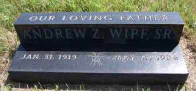 WIPF, ANDREW Z SR - Hutchinson County, South Dakota | ANDREW Z SR WIPF - South Dakota Gravestone Photos