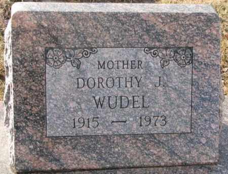 WUDEL, DOROTHY J. - Hutchinson County, South Dakota | DOROTHY J. WUDEL - South Dakota Gravestone Photos