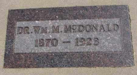 MCDONALD, WM. M. DR. - Jones County, South Dakota | WM. M. DR. MCDONALD - South Dakota Gravestone Photos