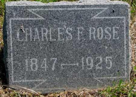 ROSE, CHARLES F. - Jones County, South Dakota | CHARLES F. ROSE - South Dakota Gravestone Photos
