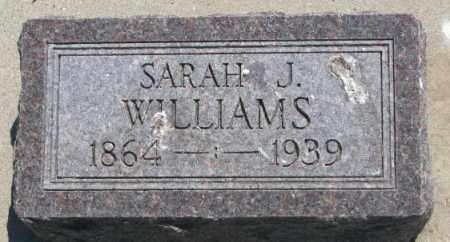 WILLIAMS, SARAH J. - Jones County, South Dakota   SARAH J. WILLIAMS - South Dakota Gravestone Photos