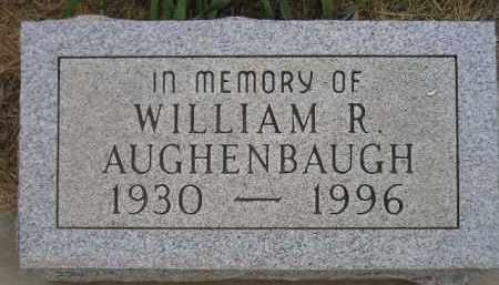 AUGHENBAUGH, WILLIAM R. - Kingsbury County, South Dakota | WILLIAM R. AUGHENBAUGH - South Dakota Gravestone Photos