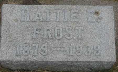 FROST, HATTIE E. - Kingsbury County, South Dakota | HATTIE E. FROST - South Dakota Gravestone Photos