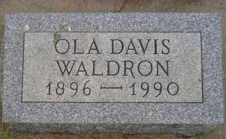 DAVIS WALDRON, OLA - Kingsbury County, South Dakota | OLA DAVIS WALDRON - South Dakota Gravestone Photos