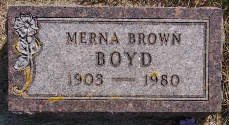 BROWN BOYD, MERNA - Lake County, South Dakota | MERNA BROWN BOYD - South Dakota Gravestone Photos