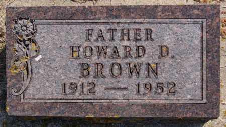 BROWN, HOWARD D - Lake County, South Dakota | HOWARD D BROWN - South Dakota Gravestone Photos