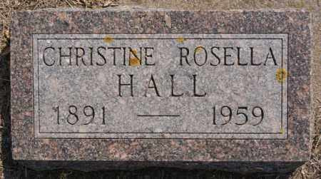 HALL, CHRISTINE ROSELLA - Lake County, South Dakota | CHRISTINE ROSELLA HALL - South Dakota Gravestone Photos