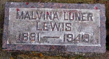 LONER LEWIS, MALVINA - Lake County, South Dakota | MALVINA LONER LEWIS - South Dakota Gravestone Photos