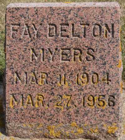 MYERS, FAY DELTON - Lake County, South Dakota   FAY DELTON MYERS - South Dakota Gravestone Photos