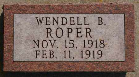 ROPER, WENDELL B - Lake County, South Dakota   WENDELL B ROPER - South Dakota Gravestone Photos