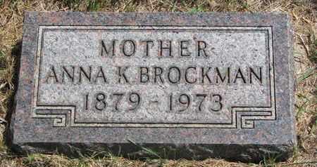 BROCKMAN, ANNA K. - Lincoln County, South Dakota | ANNA K. BROCKMAN - South Dakota Gravestone Photos