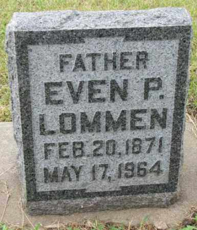 LOMMEN, EVEN P. - Lincoln County, South Dakota   EVEN P. LOMMEN - South Dakota Gravestone Photos
