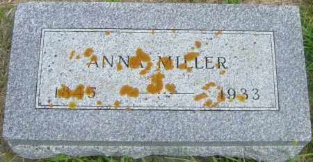 MILLER, ANNA - Lincoln County, South Dakota | ANNA MILLER - South Dakota Gravestone Photos