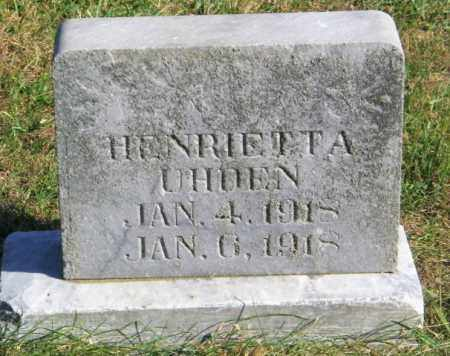 UHDEN, HENRIETTA - Lincoln County, South Dakota | HENRIETTA UHDEN - South Dakota Gravestone Photos
