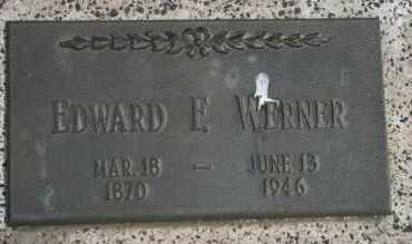 WERNER, EDWARD F - Lyman County, South Dakota | EDWARD F WERNER - South Dakota Gravestone Photos