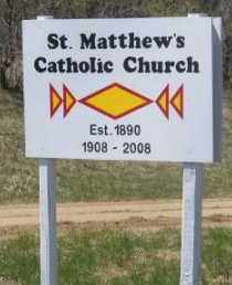 *, ST. MATTHEW'S CATHOLIC CHURCH SIGN - Marshall County, South Dakota | ST. MATTHEW'S CATHOLIC CHURCH SIGN * - South Dakota Gravestone Photos
