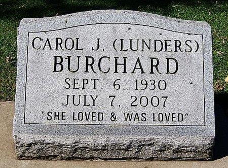 LUNDERS BURCHARD, CAROL J - McCook County, South Dakota | CAROL J LUNDERS BURCHARD - South Dakota Gravestone Photos