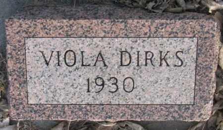 DIRKS, VIOLA - McCook County, South Dakota   VIOLA DIRKS - South Dakota Gravestone Photos