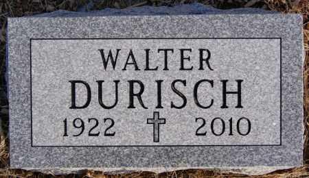DURISCH, WALTER - McCook County, South Dakota | WALTER DURISCH - South Dakota Gravestone Photos