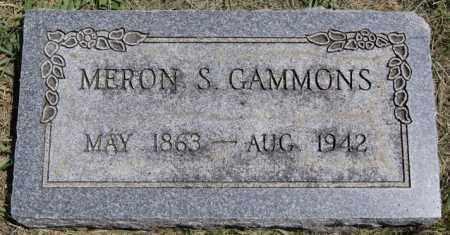 GAMMONS, MERON S - McCook County, South Dakota | MERON S GAMMONS - South Dakota Gravestone Photos
