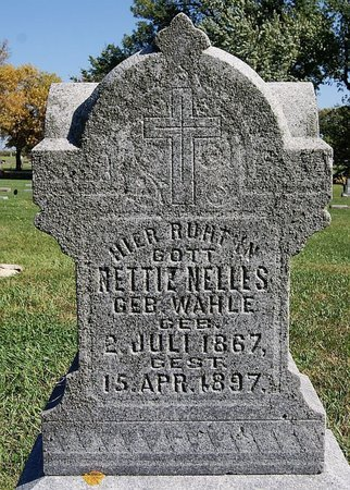 WAHLE NELLES, NETTIE - McCook County, South Dakota | NETTIE WAHLE NELLES - South Dakota Gravestone Photos