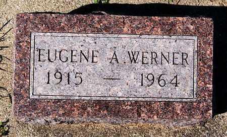 WERNER, EUGENE A - McCook County, South Dakota   EUGENE A WERNER - South Dakota Gravestone Photos
