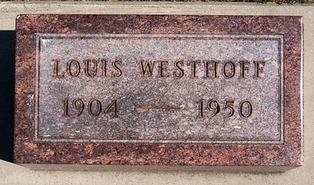 WESTHOFF, LOUIS - McCook County, South Dakota | LOUIS WESTHOFF - South Dakota Gravestone Photos