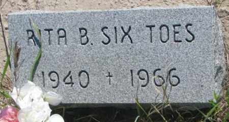 SIX TOES, RITA B. - Mellette County, South Dakota   RITA B. SIX TOES - South Dakota Gravestone Photos