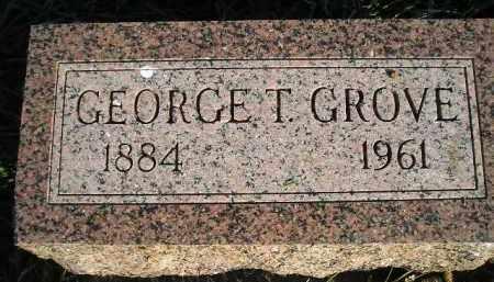 GROVE, GEORGE T. - Miner County, South Dakota | GEORGE T. GROVE - South Dakota Gravestone Photos