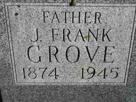 GROVE, J. FRANK - Miner County, South Dakota | J. FRANK GROVE - South Dakota Gravestone Photos