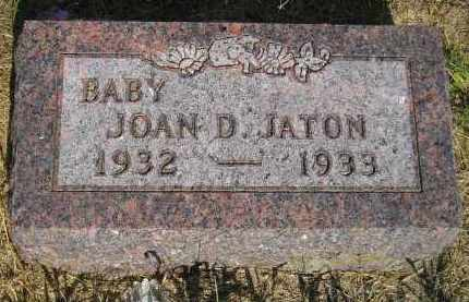 JATON, JOAN D. - Miner County, South Dakota | JOAN D. JATON - South Dakota Gravestone Photos