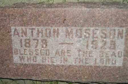 MOSESON, ANTHON - Miner County, South Dakota | ANTHON MOSESON - South Dakota Gravestone Photos