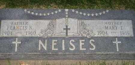 NEISES, FRANCIS N. - Miner County, South Dakota | FRANCIS N. NEISES - South Dakota Gravestone Photos