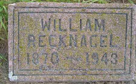 RECKNAGEL, WILLIAM - Miner County, South Dakota | WILLIAM RECKNAGEL - South Dakota Gravestone Photos
