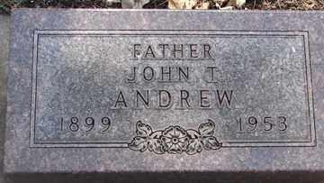 ANDREW, JOHN T. - Minnehaha County, South Dakota | JOHN T. ANDREW - South Dakota Gravestone Photos