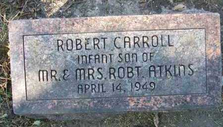 ATKINS, ROBERT CARROLL - Minnehaha County, South Dakota | ROBERT CARROLL ATKINS - South Dakota Gravestone Photos